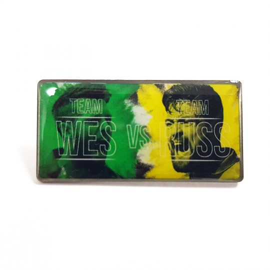 Team Wes Vs Team Russ Pin Badge